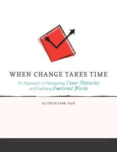 When Change Takes Time