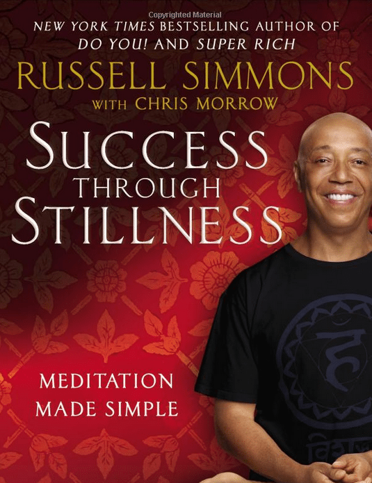 Russell Simmons - Success Through Stillness