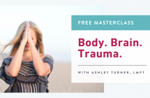 Body, Brain, + Trauma: How to Ensure Your Work Is Trauma-Informed [Free Online Workshop!]
